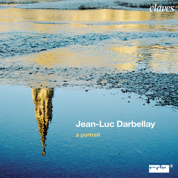 (2009) Jean-Luc Darbellay: A Portrait / CD 2702/03 - Claves Records