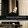 (2009) Metamorphose (n): Transcriptions for Piano After Romantics Composers