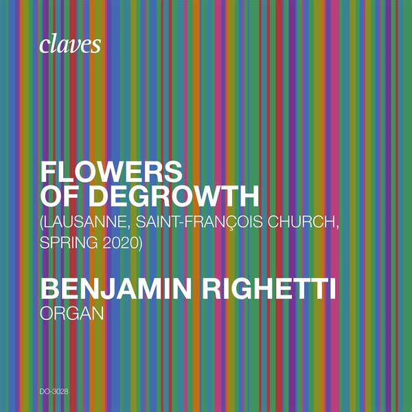 (2020) Flowers of Degrowth / DO 3028 - Claves Records