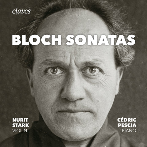 (2017) Bloch: The Sonatas for Violin & Piano, Piano Sonata
