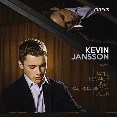(2017) Ravel, Escaich, Liszt, Rachmaninoff & Ligeti: Works for piano Kevin Jansson - CD 1718