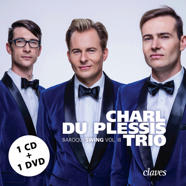 (2018) Baroqueswing Vol. III - Charl du Plessis Trio / CD 1801/02 - Claves Records