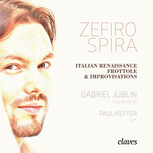 (2018) ZEFIRO SPIRA - Italian Renaissance Frottole & Improvisations / CD 1803 - Claves Records