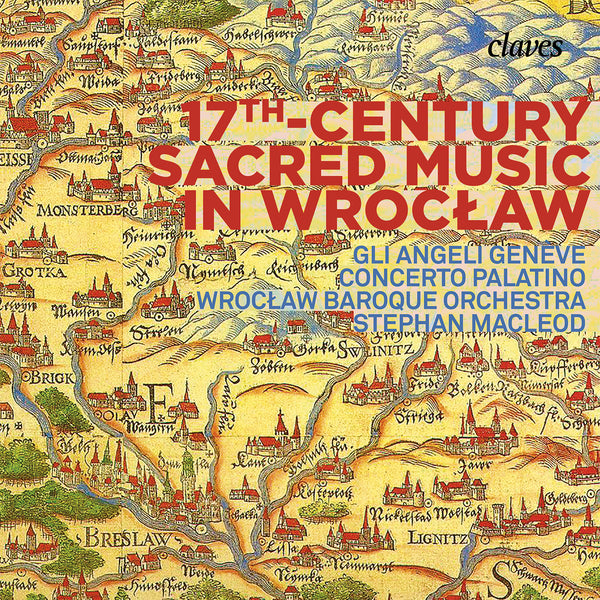 (2018) 17th Century Sacred Music in Wroclaw / CD 1805 - Claves Records