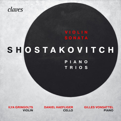 (2017) Shostakovitch : Piano Trios & Violin Sonata