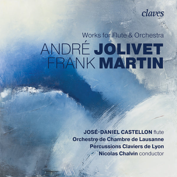 (2019) Martin & Jolivet: Works for Flute & Orchestra / CD 1818 - Claves Records