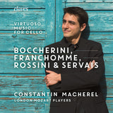 (2019) Boccherini, Franchomme Rossini & Servais: Virtuoso Music for cello and strings