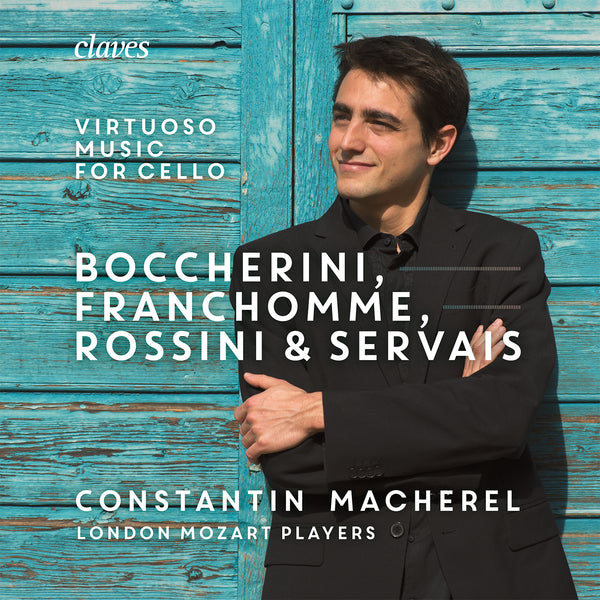 (2019) Boccherini, Franchomme Rossini & Servais: Virtuoso Music for cello and strings / CD 1903 - Claves Records