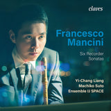 (2020) Francesco Mancini: Six Recorder Sonatas