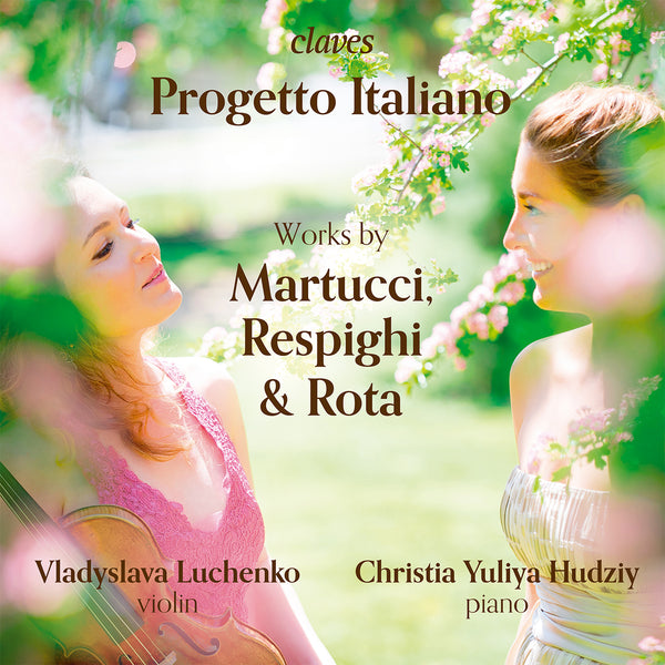 (2019) Progetto Italiano: Works by Martucci, Respighi & Rota / CD 1910 - Claves Records