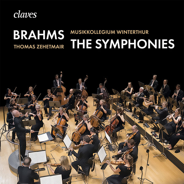 (2019) Brahms: The Symphonies - Musikkollegium Winterthur, Thomas Zehetmair / CD 1916/17 - Claves Records