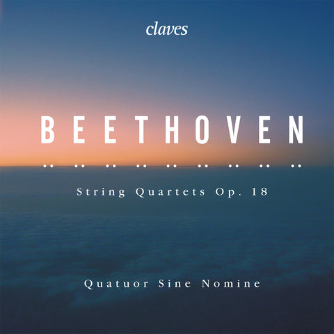 (2019) Beethoven: String Quartets, Op. 18