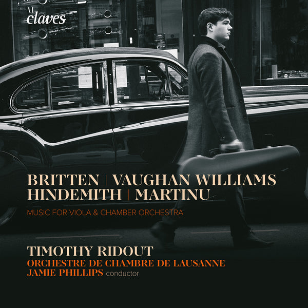 (2020) Music for Viola & Chamber Orchestra: Vaughan Williams, Martinu, Hindemith & Britten / CD 3000 - Claves Records