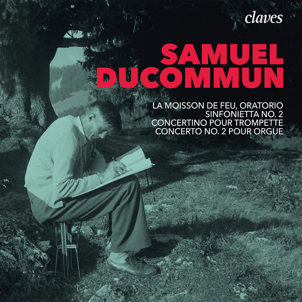 (2020) Samuel Ducommun / CD 3023 - Claves Records