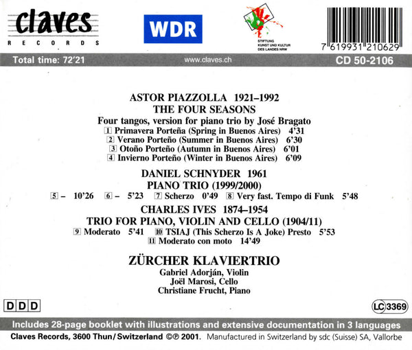 (2001) Piazzolla, Schnyder & Ives: PIano Trios - CD 2106 - Claves Records