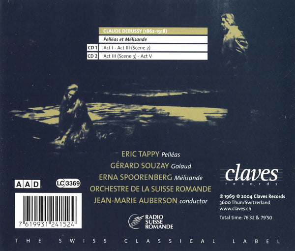 (2004) Claude Debussy: Pelléas et Mélisande / CD 2415/16 - Claves Records