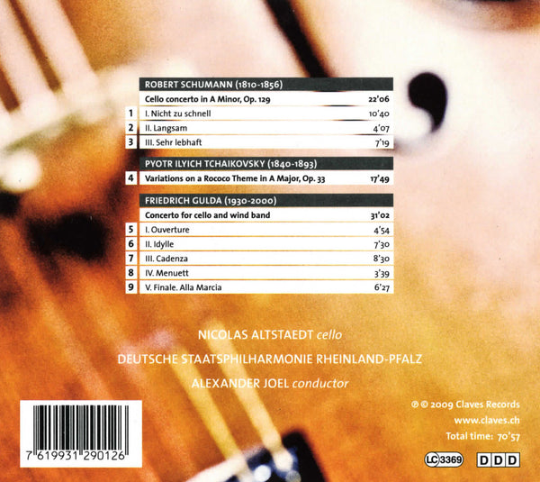 (2009) Schumann: Cello Concerto, Op. 129 - Tchaikovsky: Rococo Variations - F. Gulda: Cello Concerto - CD 2901 - Claves Records