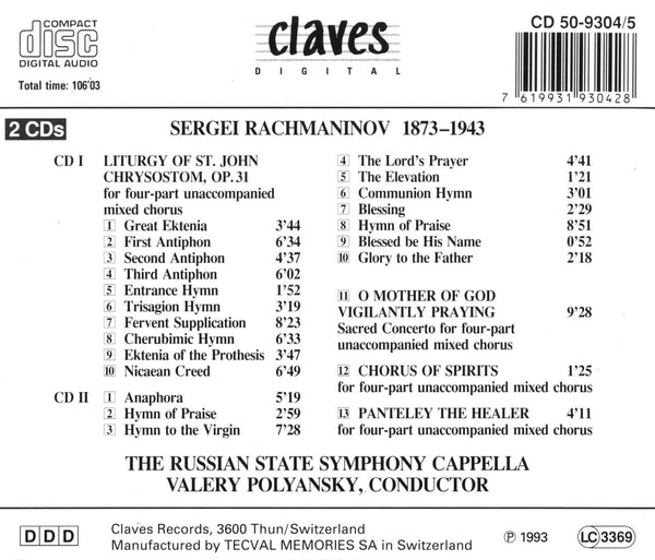 (1993) Rachmaninoff: Liturgy of St. John Chrysostom, Op. 31 - O Mother of God; Vigilantly Praying - Chorus of Spirit - Panteley the Healer - CD 9304-5 - Claves Records