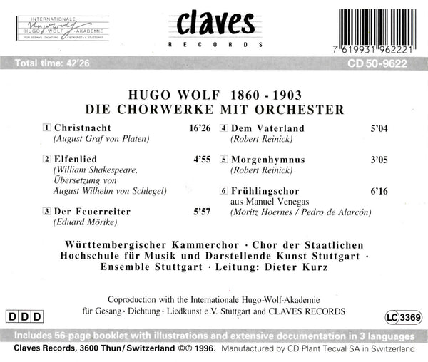 (1996) H. Wolf : The Works for Choir and Orchestra / CD 9622 - Claves Records