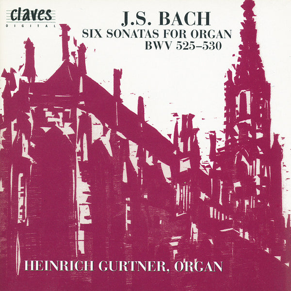 (1994) Bach: The Six Trios Sonatas for Organ - CD 405-6 - Claves Records