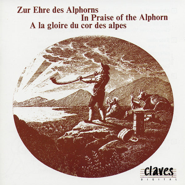 (1989) In Praise Of The Alphorn / CD 0500 - Claves Records