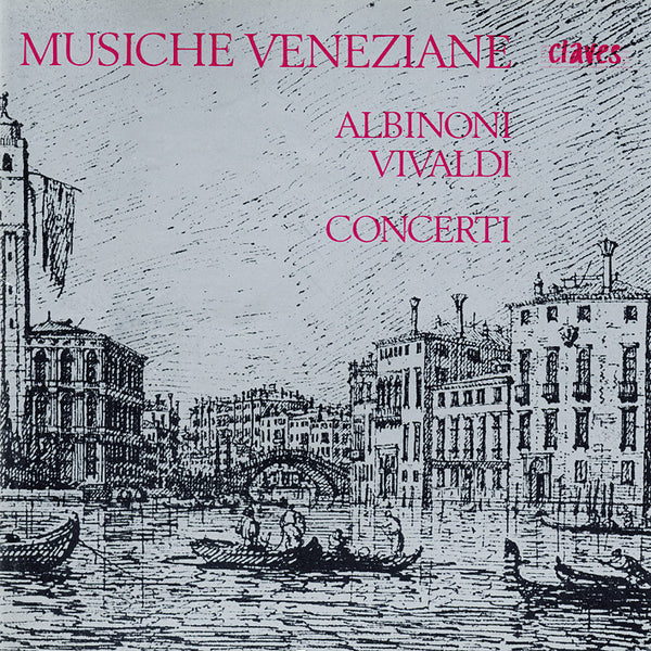 (1976) Vivaldi & Albinoni: Concerti - CD 0602 - Claves Records