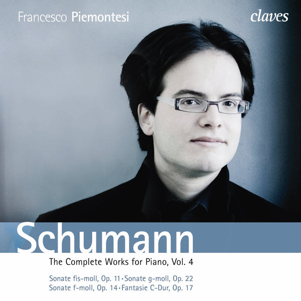 (2010) Schumann: The Complete Works for Piano, Vol. 4 / CD 1003/04 - Claves Records