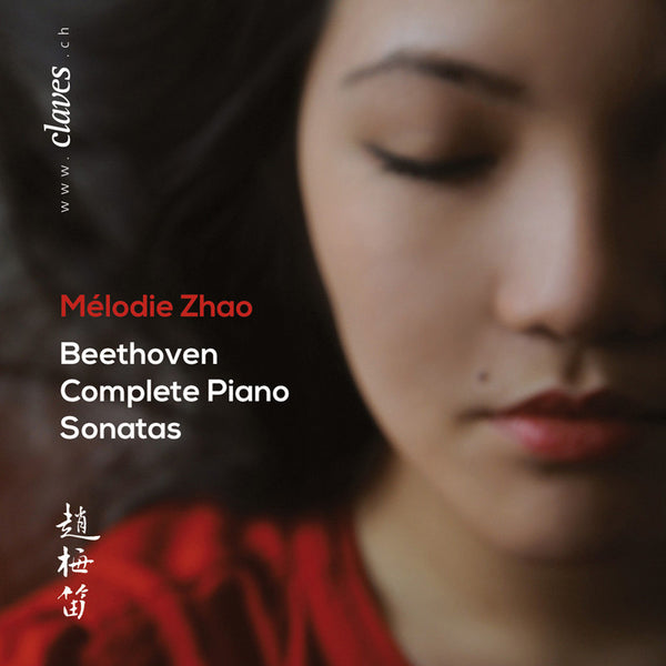 (2014) Mélodie Zhao: Beethoven Complete Piano Sonatas - CD 1304-13 - Claves Records