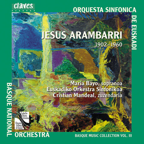 (1999) Basque Music Collection, Vol. III: Jesus Arambarri