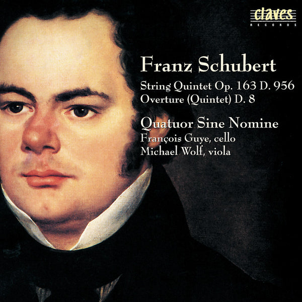 (2000) Schubert: Quintets D. 956 & D. 8 / CD 2003 - Claves Records