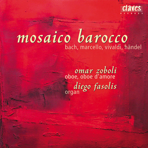 (2000) Bach, Marcello, Vivaldi, Händel: Works for Oboe & Organ