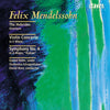 "(2001) Mendelssohn: The Hebrides Overture - Violin Concerto in E Minor - Symphony No. 4 in A Major ""Italian"""