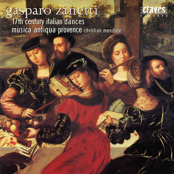 (2002) Zanetti: 17th Century Italian Dances / CD 2103 - Claves Records