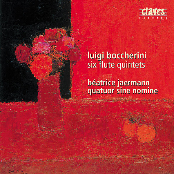 (2002) Boccherini: Six Flute Quintets / CD 2202 - Claves Records