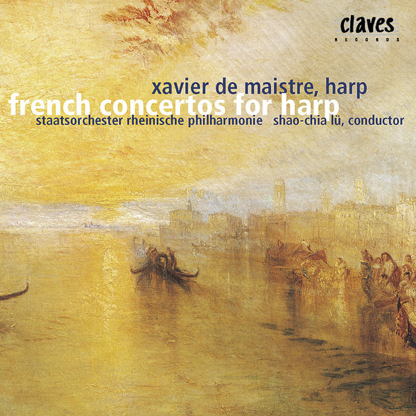 (2002) Romantic French Concertos & Pieces for Harp & Orchestra - CD 2206 - Claves Records