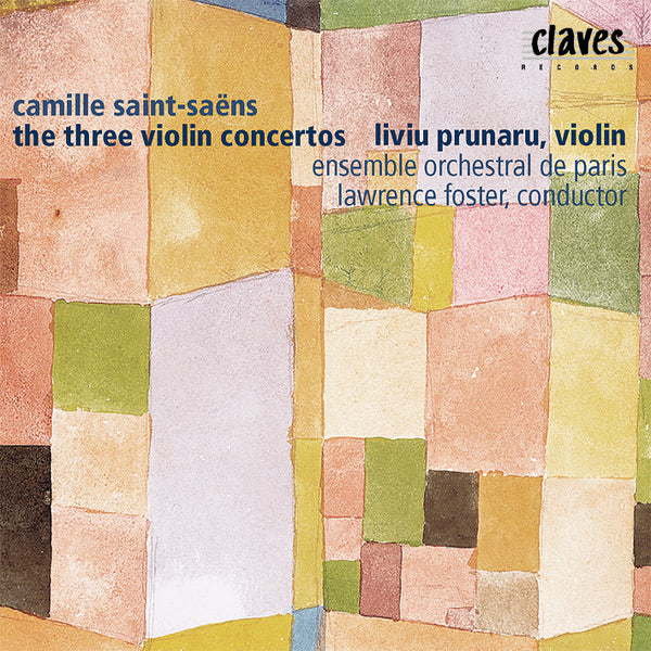 (2002) Saint-Saëns: The Three Violin Concertos / CD 2210 - Claves Records