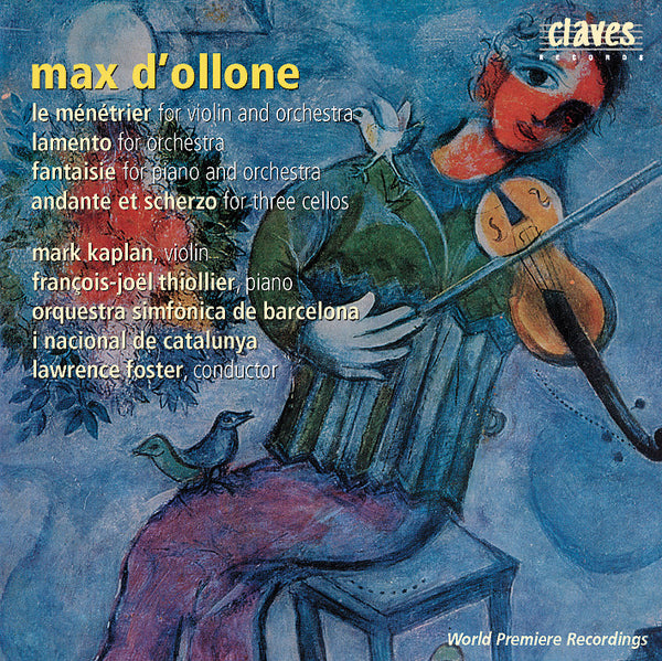 (2003) d'Ollone: Orchestral Music / CD 2301 - Claves Records