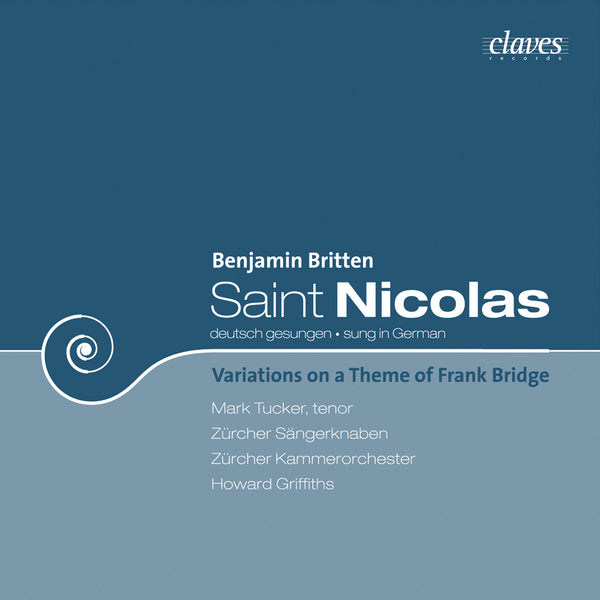 (2003) Britten: Saint Nicolas (Live Recording) & Frank Bridge Variations / CD 2302 - Claves Records