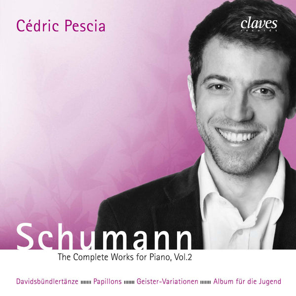 (2006) Schumann: The Complete Works for Piano, Vol. 2 / CD 2603/04 - Claves Records