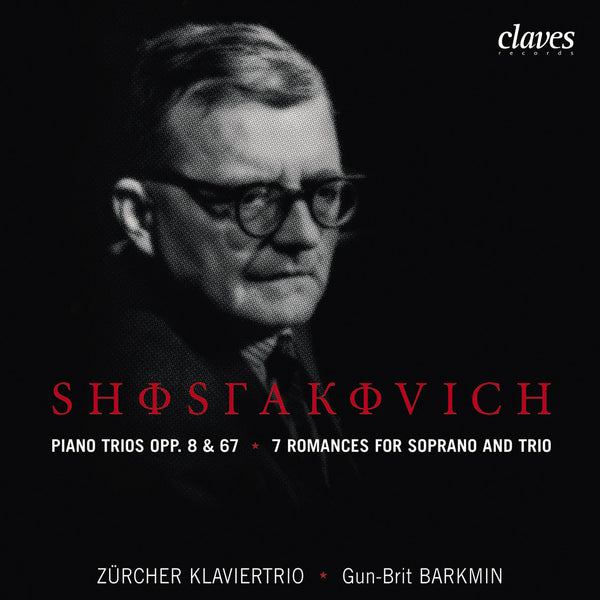 (2006) Shostakovich: Piano Trios Op. 8 & 67 - Seven Romances for Soprano & Trio - CD 2605 - Claves Records