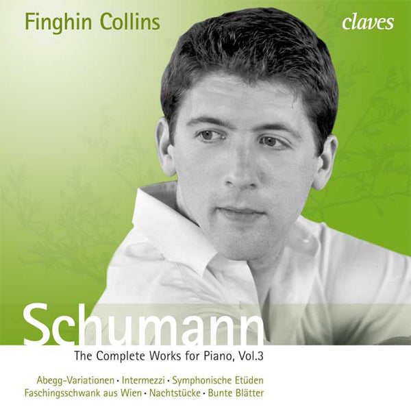 (2009) Schumann: The Complete Works for Piano, Vol. 3 - CD 2806-07 - Claves Records