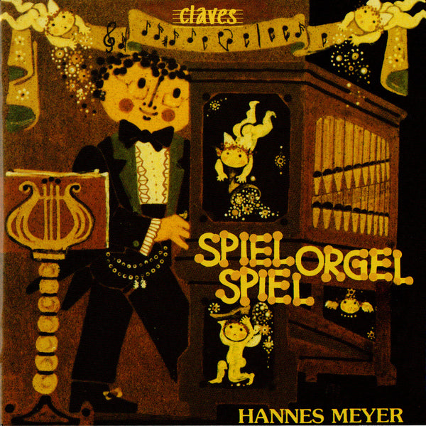 (1994) Spiel Orgel Spiel : Classical and Popular Music transcribed for Organ / CLF 8102-9 - Claves Records