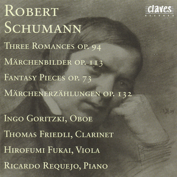 (1987) R. Schumann : Three Romances Op. 94 - Märchenbilder Op. 113 - Fantasy Pieces Op. 73 - Märchenerzählungen Op. 132 / CD 8201 - Claves Records