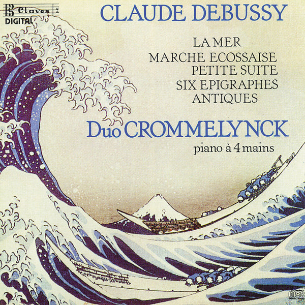 (1987) Debussy: Works for Piano Four-Hands / CD 8508 - Claves Records