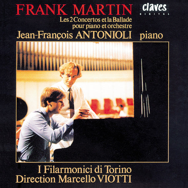 (1986) Martin: Complete Works for Piano & Orchestra - CD 8509 - Claves Records