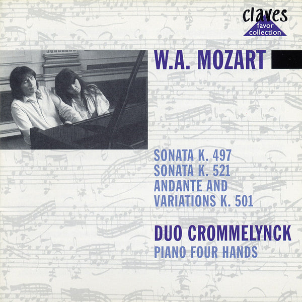 (1986) Mozart: Sonatas K. 497 & K. 521 - Andante with Variations, K. 501 for Piano 4 Hands - CLF 8609-9 - Claves Records