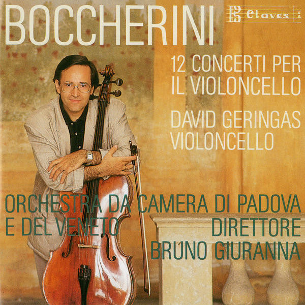 (1988) Boccherini: Complete Cello Concertos / CD 8814-16 - Claves Records