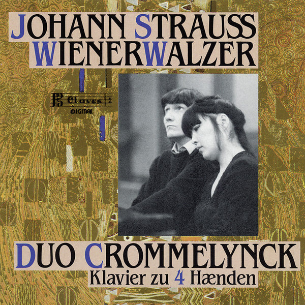 (1989) J. Strauss II: Wienerwalzer for Piano Four Hands / CD 8915 - Claves Records