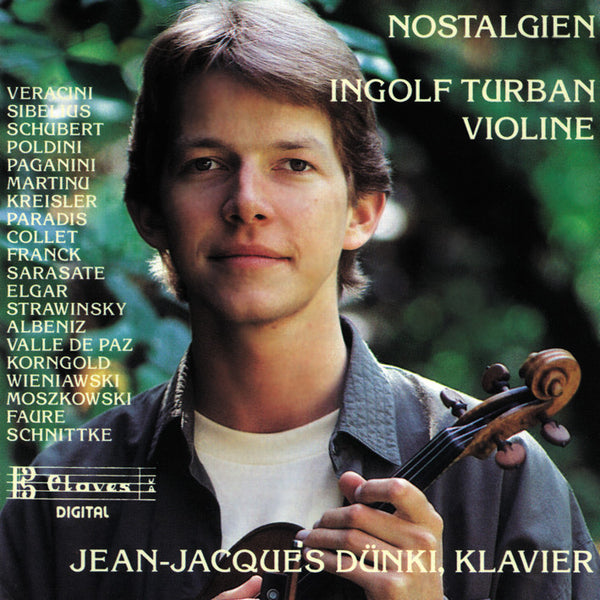 (1989) Nostalgien: Transcription & Encore Pieces for Violin & Piano / CD 8917 - Claves Records