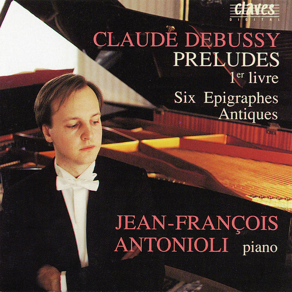 (1990) Debussy: Préludes, 1er livre, L 117 / CD 9008 - Claves Records